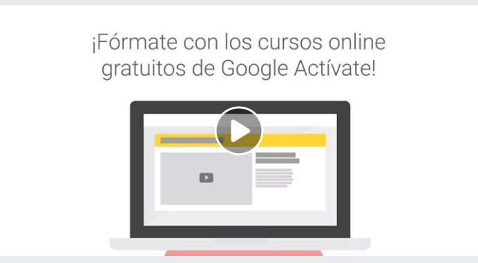 Cursos de Google Gratis [Activate] Marketing digital y más